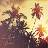 Caribbean Stories de Various Artists