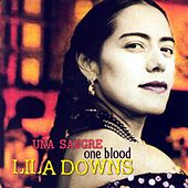 Una Sangre: One Blood de Lila Downs
