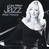 Jazz After Hours by Lisa Hilton