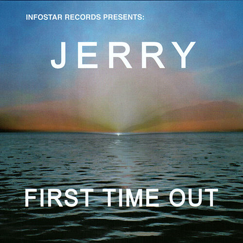 First Time Out by Jerry (Blues)