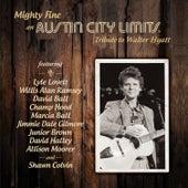 Mighty Fine: an Austin City Limits Tribute to Walter Hyatt de Various Artists