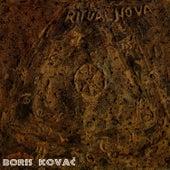 Ritual Nova I & II by Boris Kovac