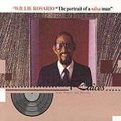 The Portrait Of A Salsa Man by Willie Rosario