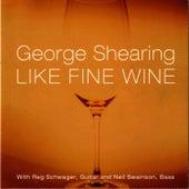 Like Fine Wine by George Shearing