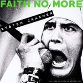 System Crasher de Faith No More