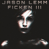 Ficken III von Jason Lemm