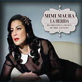 La Herida by Mimi Maura