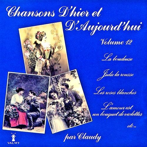 Chansons d'hier et d'aujourd'hui Vol. 12 de Claudy