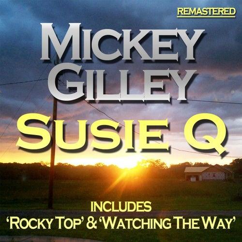Suzie Q by Mickey Gilley