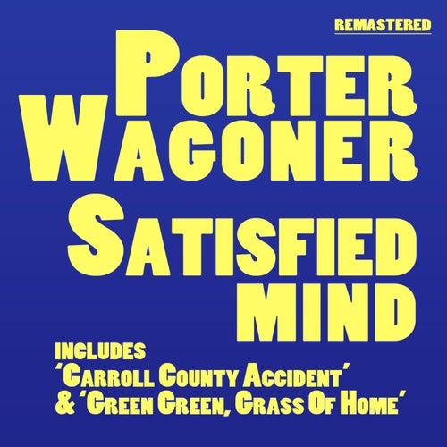 Satisfied Mind by Porter Wagoner