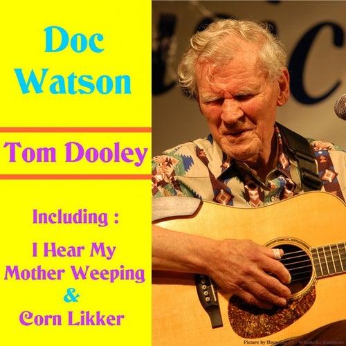 Tom Dooley by Doc Watson