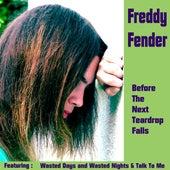 Before the Next Teardrop Falls by Freddy Fender