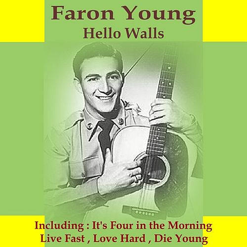 Hello Walls by Faron Young