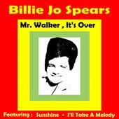 Mr. Walker, It's Over by Billie Jo Spears