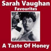 A Taste Of Honey Sarah Vaughan Favourites by Sarah Vaughan