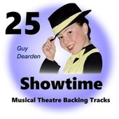 Showtime 25 - Musical Theatre Backing Tracks by Guy Dearden