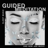 Sleep Music Guided Meditation and New Age Music (Sleep Lullabies with Sleep Music Soothing Relaxation) by Peaceful Sleep Music Collection