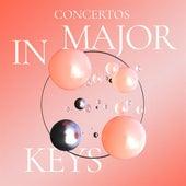 Concertos in Major Keys von Various Artists