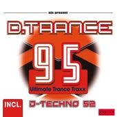 D.Trance 95 (Incl Techno 52) de Various Artists