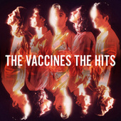 The Hits von The Vaccines