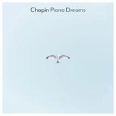 Chopin Piano Dreams von Frederic Chopin