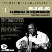 An American Singer, Songwriter, Blues Master, Vol. 2 de Big Joe Williams
