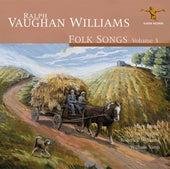 Ralph Vaughan Williams: Folk Songs, Vol. 3 by Roderick Williams