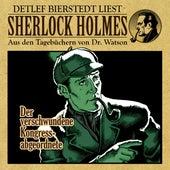 Der verschwundene Kongressabgeordnete (Sherlock Holmes: Aus den Tagebüchern von Dr. Watson) von Sherlock Holmes