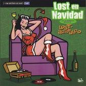 Lost In Navidad de Lost Acapulco