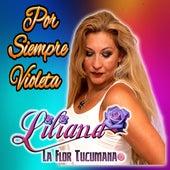 Traición de Liliana La Flor Tucumana