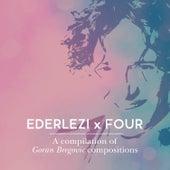 Ederlezi x Four by Various Artists