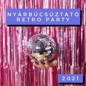 Nyárbúcsúztató Retro Party 2021 by Various Artists