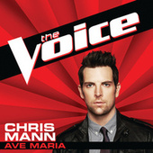 Ave Maria (The Voice Performance) by Chris Mann
