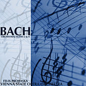 Bach: Orchestral Suite, No. 2 & 4 by Vienna State Opera Orchestra