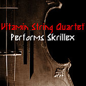 Vitamin String Quartet Performs Skrillex by Vsq