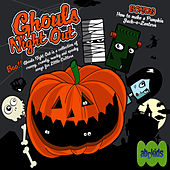 Ghouls Night Out by Juice Music