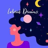 Colored Dreams - Calm Sleep Music, Chill, Slow Deep Sleep Sounds by Peaceful Sleep Music Collection