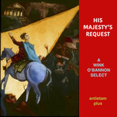 His Majesty's Request: A Wink O'Bannon Select von Various Artists
