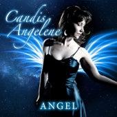 Angel by Candis Angelene