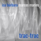 Trac-Trac de Marcos Marins