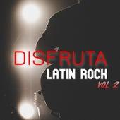 Disfruta: Latin Rock Vol. 2 von Various Artists