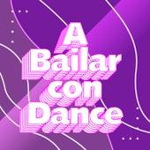 A bailar con Dance de Various Artists