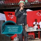 Ake Phushi Skorokoro de Bad Company