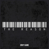 The Reason by Envy Caine