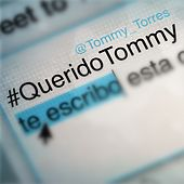 Querido Tommy by Tommy Torres
