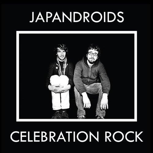 Celebration Rock by Japandroids