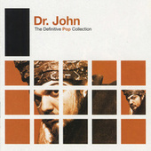 Definitive Pop: Dr. John by Various Artists