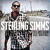 Tell Her Again de Sterling Simms