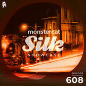 Monstercat Silk Showcase 608 (Hosted by Terry Da Libra) by Monstercat Silk Showcase