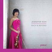 Bach & Beyond by Jennifer Koh